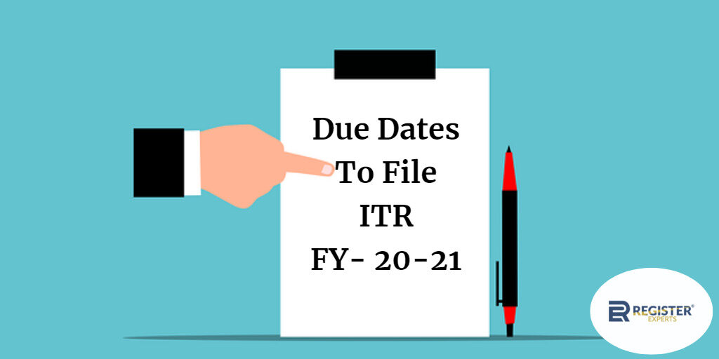 due dates to file itr fy20-21
