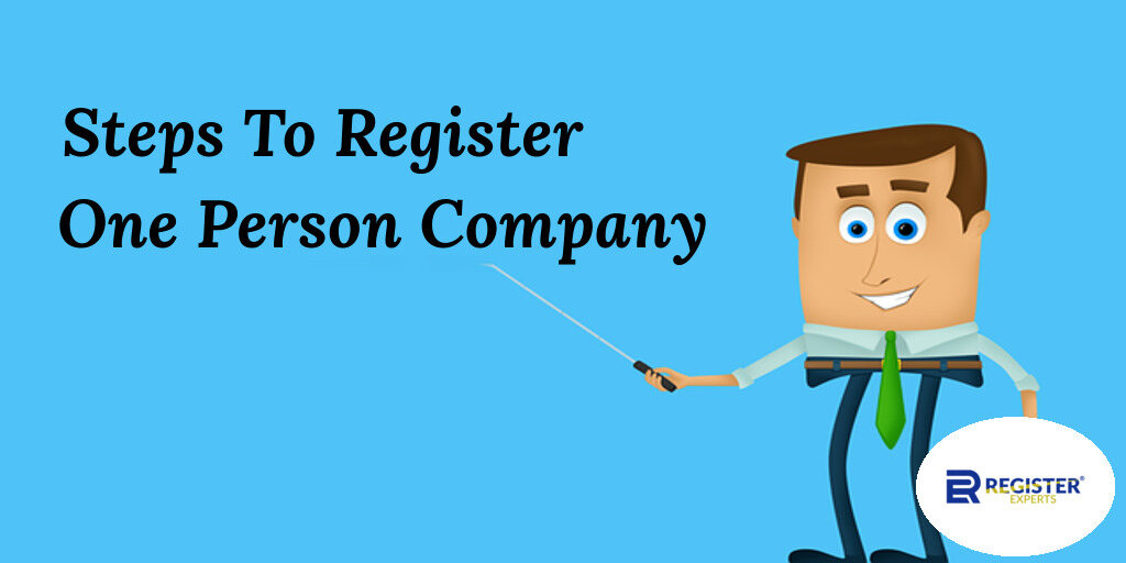 Steps to register one person company