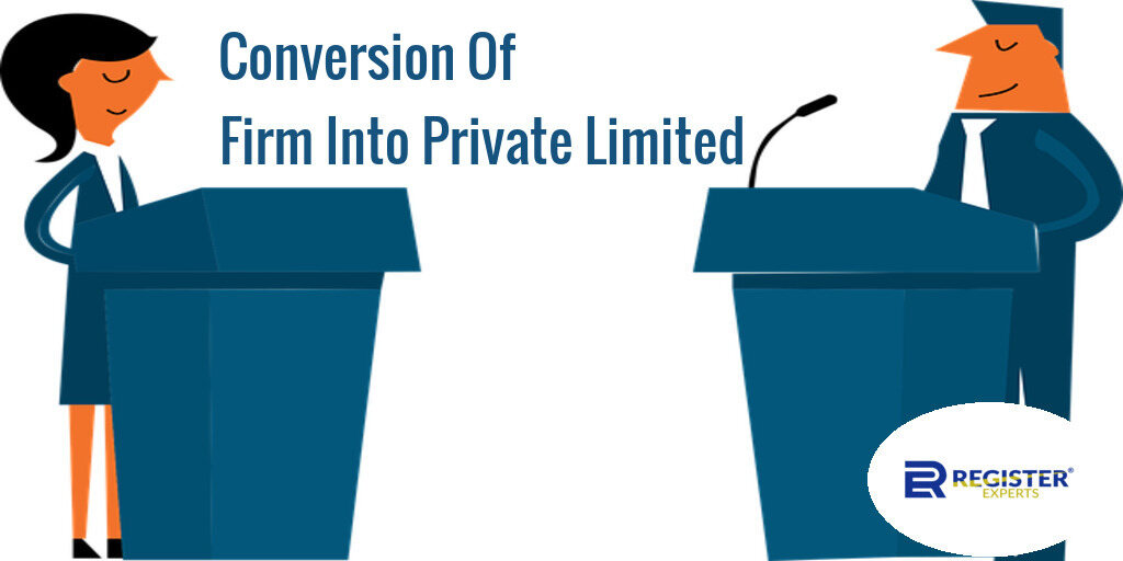 convert firm into private limited